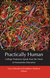 Gary Schmidt and Matthew Walhout, Practically Human, Calvin College Press